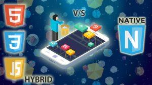 Hybrid v/s Native
