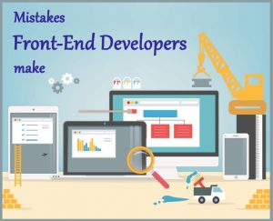 Mistakes_front_end_developers_make
